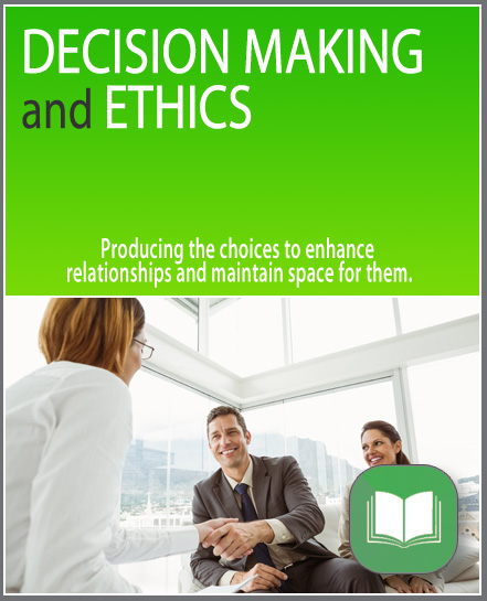 Decision Making and Ethics