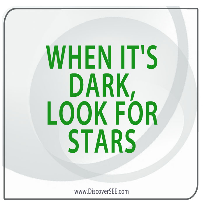 WHEN IT'S DAR, LOOK FOR STARS