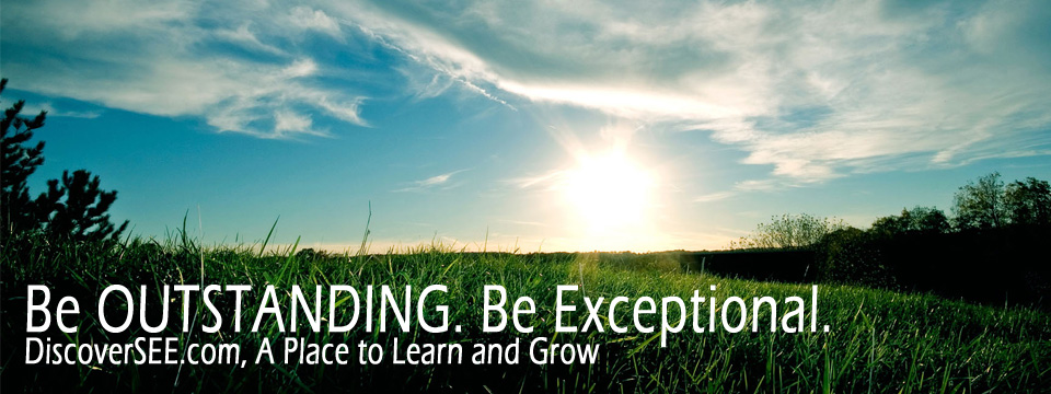 BE OUTSTANDING. BE EXCEPTIONAL.