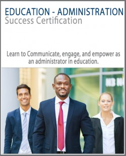 Education – Administration Success Certification