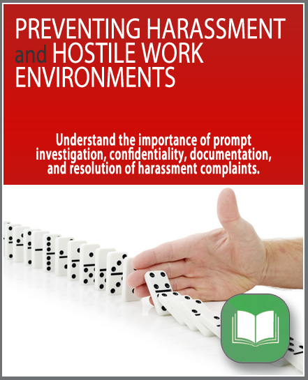 Preventing Harassment and Hostile Work Environments