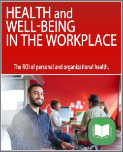 Health and Well-Being in the Workplace