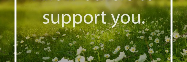 Allow Others to Support You