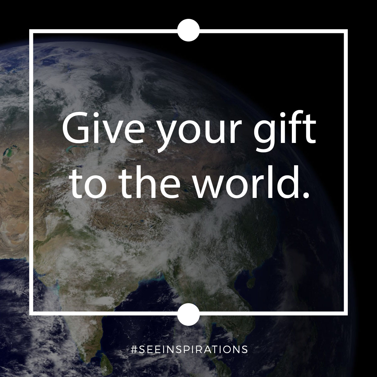 giveyourgifttotheworld